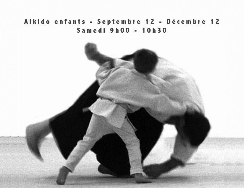 A�kido pour enfants, du 12 septembre au 12 d�cembre 2015, les samedis de 9 h � 10 h 30